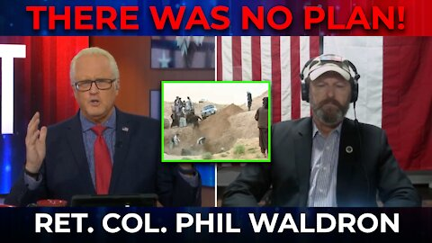 There Was No Plan! MUST SEE PHOTOS in Afghanistan   Col. Phil Waldron