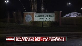 EMU students who have traveled to Italy are being told to self-quarantine