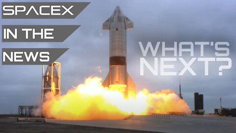 Elon Musk: Might Try to Refly Starship SN15 Soon   SpaceX in the News