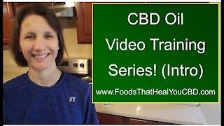 CBD Video Training Series!! (Intro)