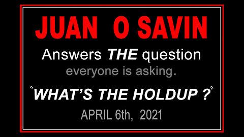 JUAM O SAVIN - ANSWERS THE QUESTION - 14 min.