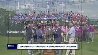 Senior PGA Championship in Benton Harbor canceled