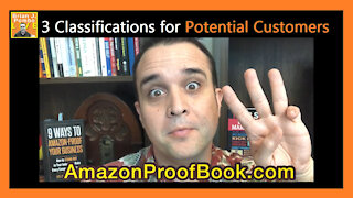3 Classifications for Potential Customers