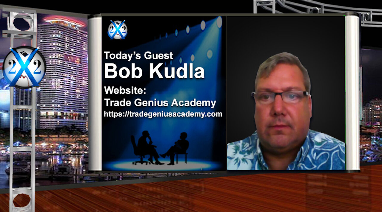 X22Report - Economic Trap Set! No Escape! Inflation Incoming, Gold Will Begin To Make Moves! - Bob Kudla - Must Video