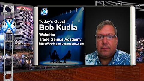 Bob Kudla - Economic Trap Set, No Escape, Inflation Incoming, Gold Will Begin To Make Moves