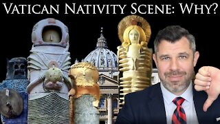 Vatican Nativity Scene: Why so UGLY? Is it EVIL?