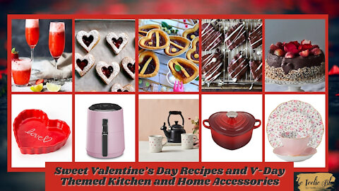 The Teelie Blog | Sweet Valentine's Day Recipes and V-Day Themed Kitchen and Home Accessories