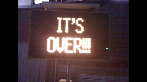 It's Over!