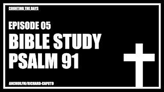 Episode 05 - Psalm 91