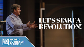Let's Start A Revolution