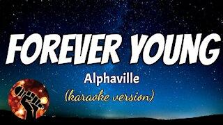 FOREVER YOUNG - ALPHAVILLE (karaoke version)