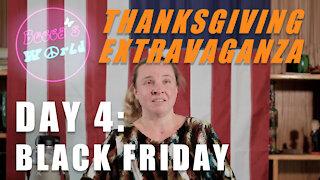 Thanksgiving Extravaganza! Day 4: Black Friday Shopping