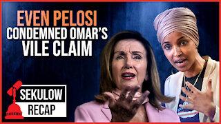 Progressive Congresswoman's Claim So Shameful Even Pelosi Condemned It