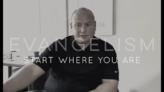 Evangelism: Start Where You Are