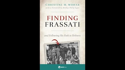 Book Review: Finding Frassati with Christine Wohar