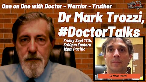 #DoctorTalks18: 1 on 1 with Doctor - Truther - Warrior, Dr Mark Trozzi
