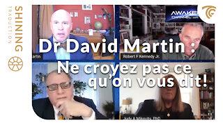"Dr David Martin : ""Ce n'est pas un vaccin!"""