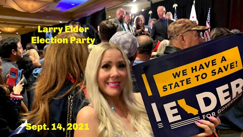 Larry Elder Election Party in Southern Ca 9/14/21