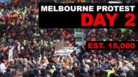 Melbourne construction worker protest day 2
