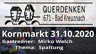Querdenken Bad Kreuznach 31.10.2020 Gastredner Mirko Welch