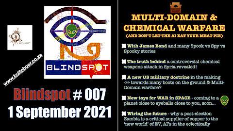 Blindspot #007 - Multi-domain & Chemical Warfare: The Non-Arab Spring Edition featuring James Bond