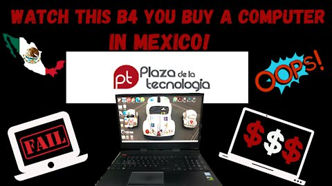 Ep 98- Should You Buy a Computer in Mexico?