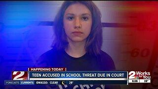 Teen accused in school threat due in court
