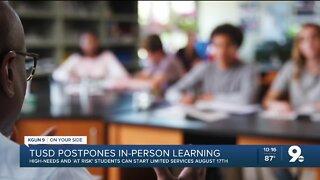 TUSD postpones in-person learning until October