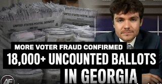 Over 18,000 UNCOUNTED GEORGIA BALLOTS!