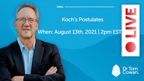Koch's Postulates Webinar from August 13, 2021