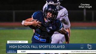 High school fall sports delayed