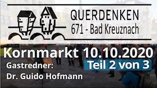 Rede Dr. Guido Hofmann 10.10.2020 Querdenken 671 (Teil 2 von 3)