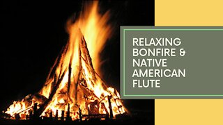 ENCHANTING CAMPFIRE WITH NATIVE AMERICAN FLUTE