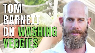 SHOULD YOU WASH ALL OF YOUR VEGETABLES BEFORE EATING? [TOM BARNETT]