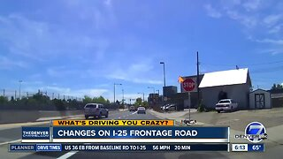 What's Driving You Crazy? Changes on I-25 Frontage Road
