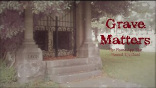 Grave Matters - Gallo Family Ghost Hunters - Episode 20