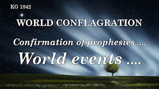 CONFIRMATION of PROPHESIES .... WORLD EVENTS ....