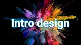 Intro / Intro design