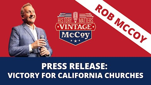 Press Release: Victory For California Churches