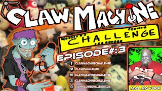 Claw Machine Challenge Ep #3 Featuring Mal Havock