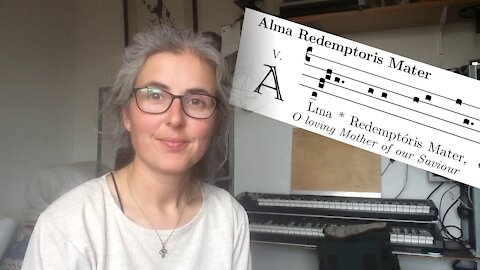 Alma Redemptoris - simple Gregorian chant hymn to Mary for Advent and Christmas
