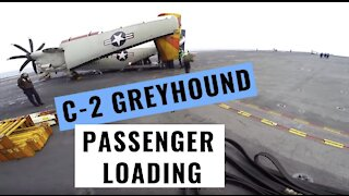 C-2 Greyhound Passenger Loading on Aircraft Carrier