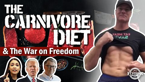 The Carnivore Diet and the War on Freedom   Flyover Conservatives