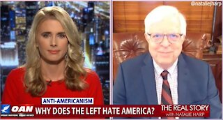 The Real Story - OANN Left Hates America with Dennis Prager