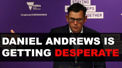 Daniel Andrews is losing control