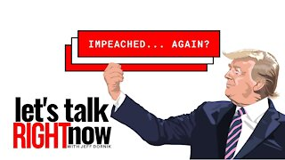 The Democrats are attempting to impeach Donald Trump... again!
