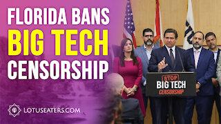 Florida Bans Big Tech Censorship
