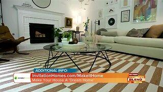 Make Your Home A Dream Home!
