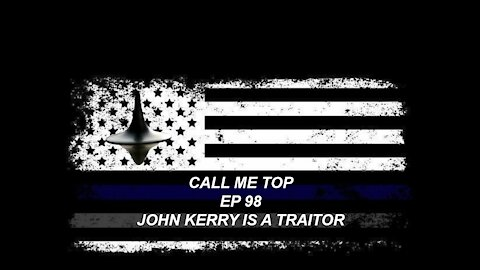 JOHN KERRY IS A TRAITOR ARMY IS GOING GREEN ELON MASK AND GOING TO MARS