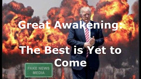 Dr Good Vibes: Great Awakening - Best is Yet to Come!